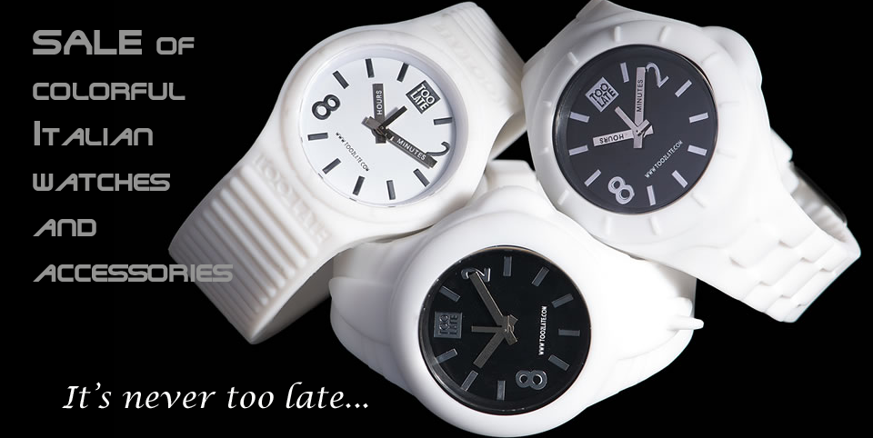 Sale of watches and accessories by too2late